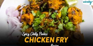 Spicy Chilly Flakes Chicken Fry Recipe