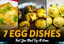 7 Egg Dishes That You Must Try At Home