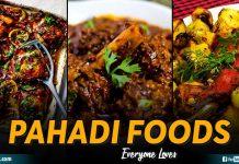 Pahadi Foods Everyone Loves