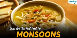 Soups Are The Best Food For Monsoons