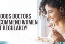 Foods Doctors Recommend Women