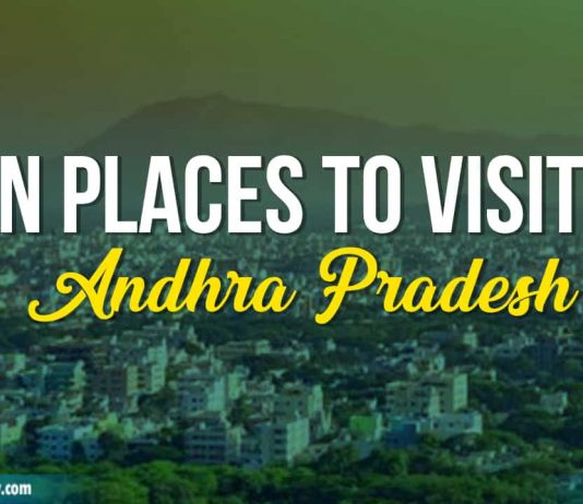 Ten Places To Visit In Andhra Pradesh (1)