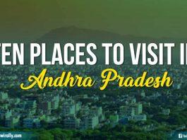 Ten places to visit in Andhra Pradesh