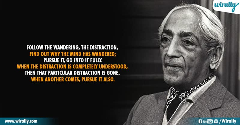 5.Quotes From Jiddu Krishnamurti Garu