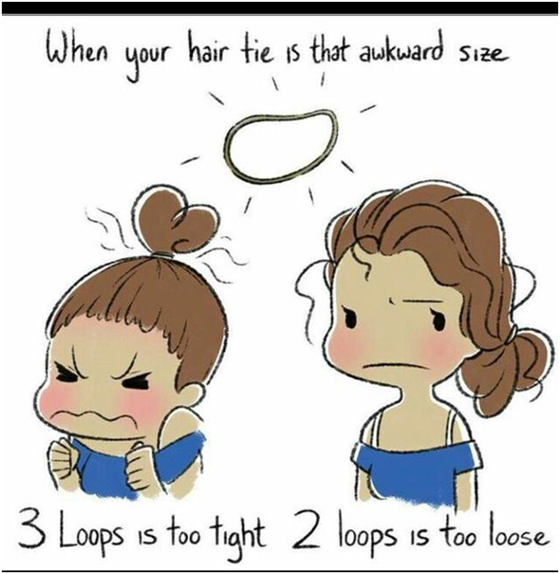7. Hair band never fits properly.