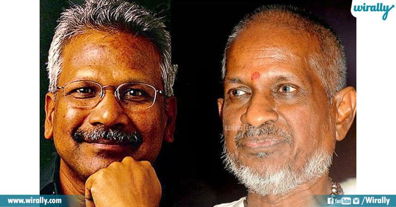 Mani Ratnam & Ilayaraja